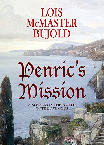 Review: Penric's Mission by Lois McMaster Bujold