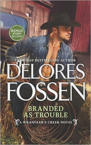 Review: Branded as Trouble by Delores Fossen + Giveaway