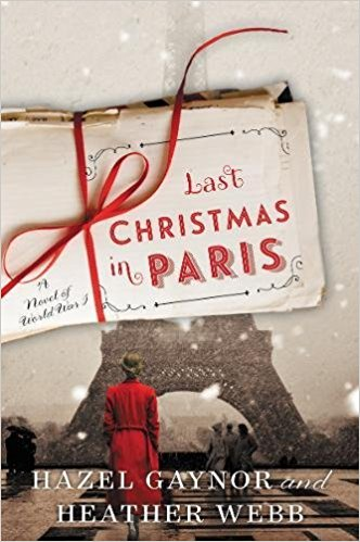 Review: Last Christmas in Paris by Hazel Gaynor and Heather Webb