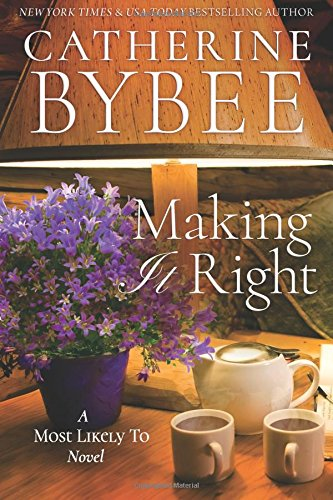 Review: Making it Right by Catherine Bybee + Giveaway