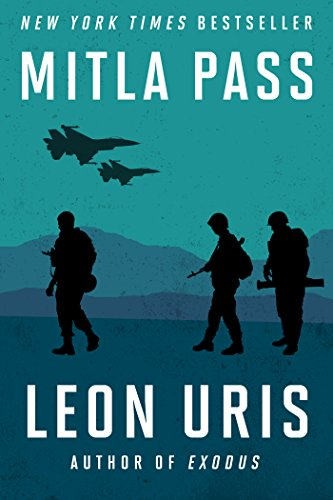Review: Mitla Pass by Leon Uris + Excerpt + Giveaway