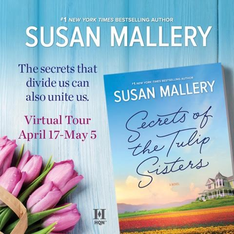 Sneak Peek at Secrets of the Tulip Sisters by Susan Mallery + Giveaway