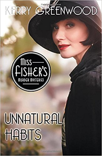 Review: Unnatural Habits by Kerry Greenwood