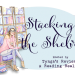 Stacking the Shelves (321)