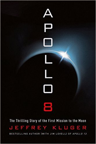 Review: Apollo 8 by Jeffrey Kluger