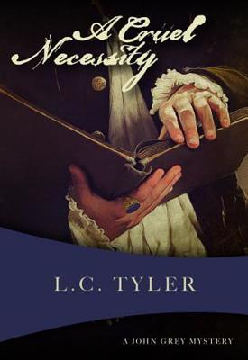 Review: A Cruel Necessity by L.C. Tyler