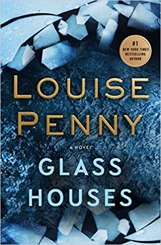 Review: Glass Houses by Louise Penny