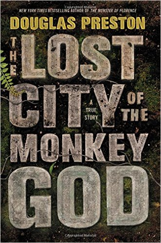 Review: The Lost City of the Monkey God by Douglas Preston