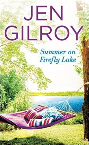 Review: Summer on Firefly Lake by Jen Gilroy + Giveaway