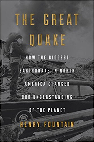 Review: The Great Quake by Henry Fountain
