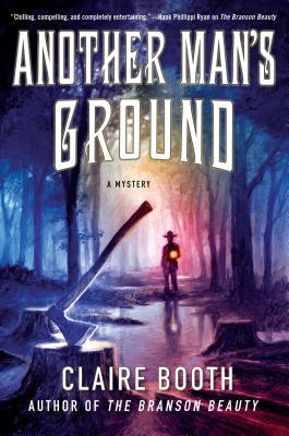 Review: Another Man's Ground by Claire Booth + Giveaway