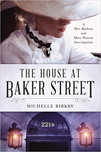 Review: The House at Baker Street by Michelle Birkby
