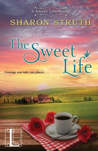 Review: The Sweet Life by Sharon Struth + Giveaway