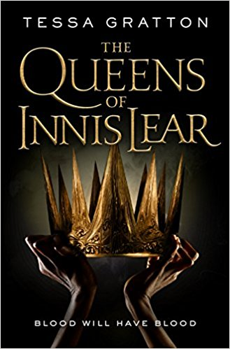 Review: The Queens of Innis Lear by Tessa Gratton