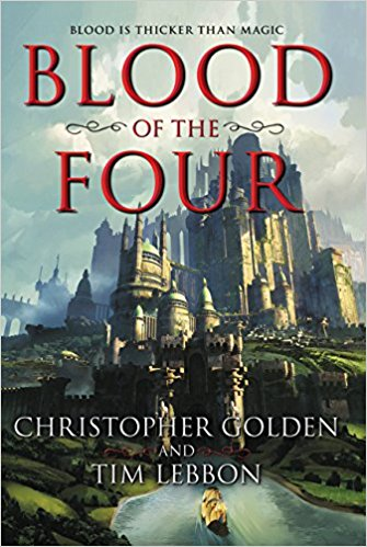 Review: Blood of the Four by Christopher Golden and Tim Lebbon