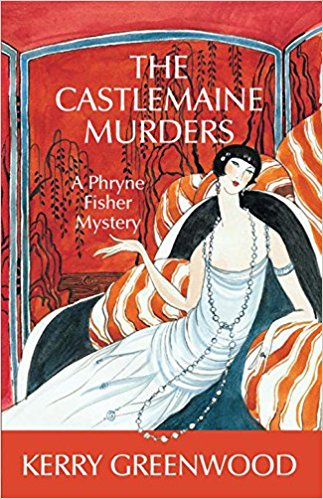 Review; The Castlemaine Murders by Kerry Greenwood
