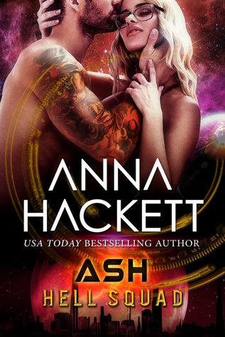 Review: Hell Squad: Ash by Anna Hackett