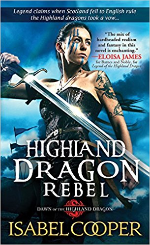 Review: Highland Dragon Rebel by Isabel Cooper + Giveaway
