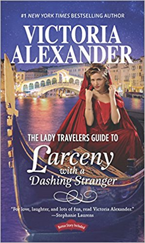 Review: The Lady Travelers Guide to Larceny with a Dashing Stranger by Victoria Alexander