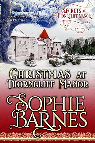 Review: Christmas at Thorncliff Manor by Sophie Barnes + Giveaway