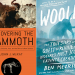 Joint Review: Discovering the Mammoth by John J. McKay and Woolly by Ben Mezrich