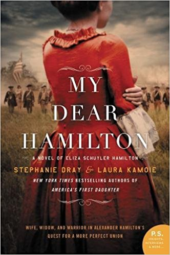 Review: My Dear Hamilton by Stephanie Dray & Laura Kamoie