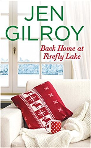 Review: Back Home at Firefly Lake by Jen Gilroy + Giveaway