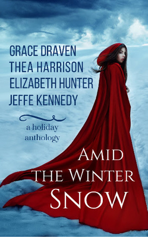 Review: Amid the Winter Snow by Grace Draven, Thea Harrison, Elizabeth Hunter, Jeffe Kennedy