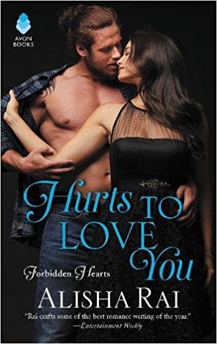 Review: Hurts to Love You by Alisha Rai + Giveaway