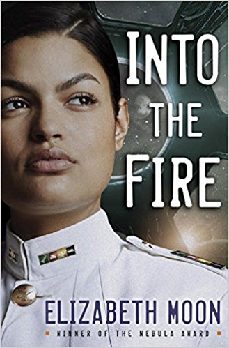 Review: Into the Fire by Elizabeth Moon