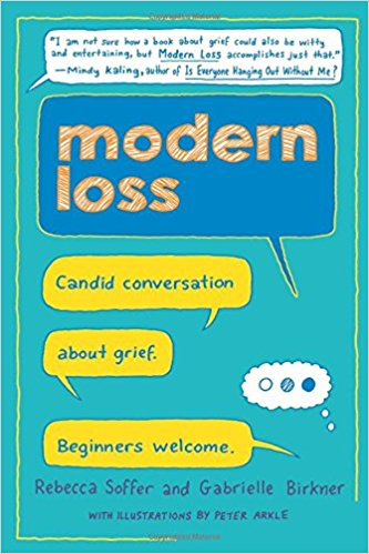 Review: Modern Loss by Rebecca Soffer and Gabrielle Birkner