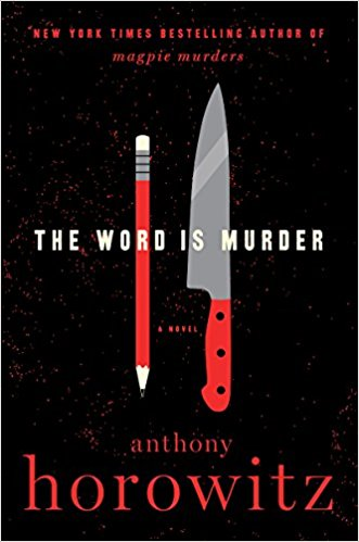 Review: The Word is Murder by Anthony Horowitz