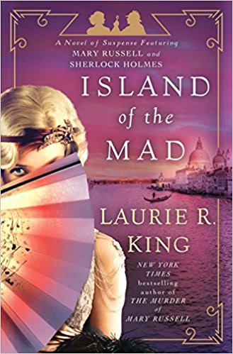 Review: Island of the Mad by Laurie R. King