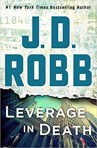 Review: Leverage in Death by J D Robb