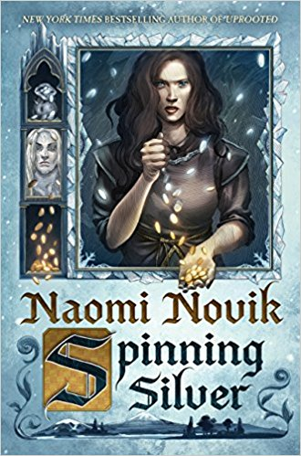 Review: Spinning Silver by Naomi Novik