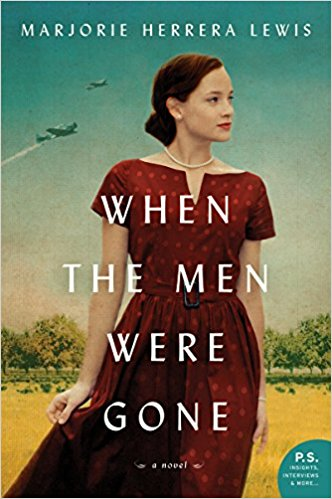 Review: When the Men Were Gone by Marjorie Herrera Lewis