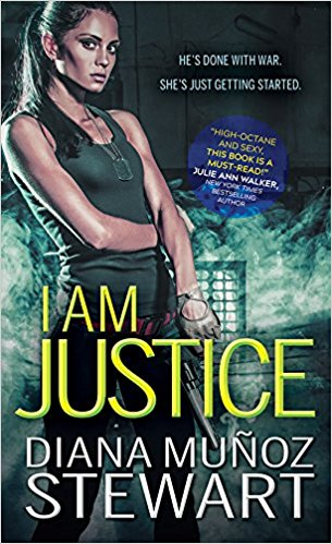 Review: I Am Justice by Diana Munoz Stewart + Giveaway