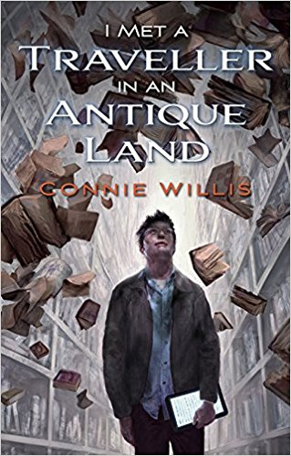 Review: I Met a Traveller in an Ancient Land by Connie Willis