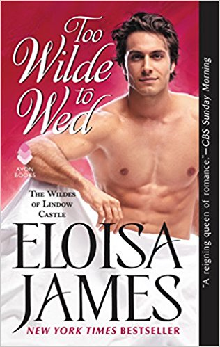 Review: Too Wilde to Wed by Eloisa James + Giveaway