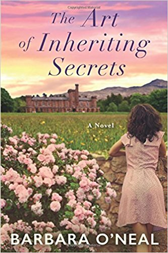 Review: The Art of Inheriting Secrets by Barbara O'Neal