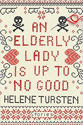 Review: An Elderly Lady is Up to No Good by Helene Tursten