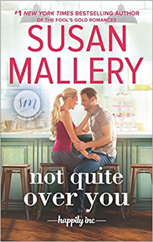 Review: Not Quite Over You by Susan Mallery