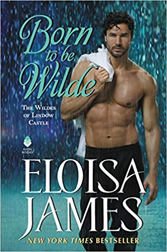 Review: Born to Be Wilde by Eloisa James + Giveaway