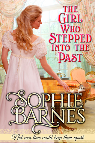 Review: The Girl Who Stepped Into the Past by Sophie Barnes + Giveaway