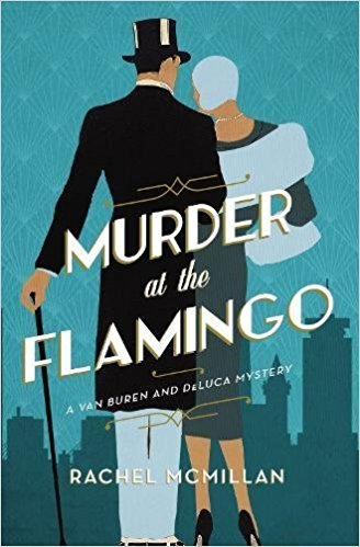 Review: Murder at the Flamingo by Rachel McMillan