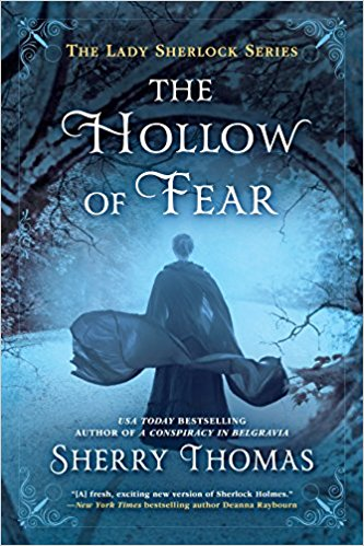 Review: The Hollow of Fear by Sherry Thomas