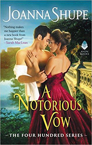 Review: A Notorious Vow by Joanna Shupe + Giveaway