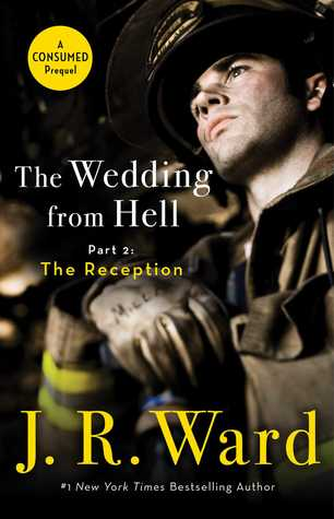 Review: The Wedding from Hell: The Reception by J.R. Ward + Excerpt