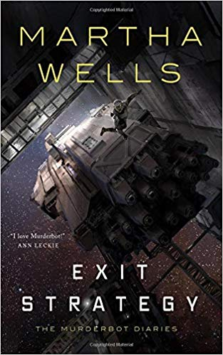 Joint Review: Exit Strategy by Martha Wells