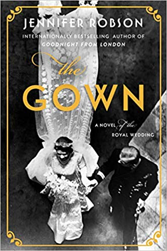 Review: The Gown by Jennifer Robson